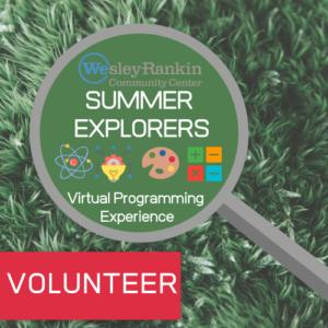VOLUNTEERWRCC Summer Explorers 2020